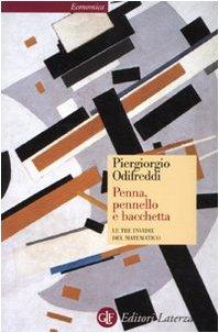 Penna, pennello e bacchetta. Le tre invidie del matematico (8842079693) by Piergiorgio Odifreddi