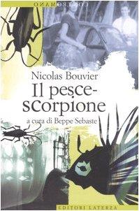 Il pesce-scorpione (8842080462) by Nicolas Bouvier