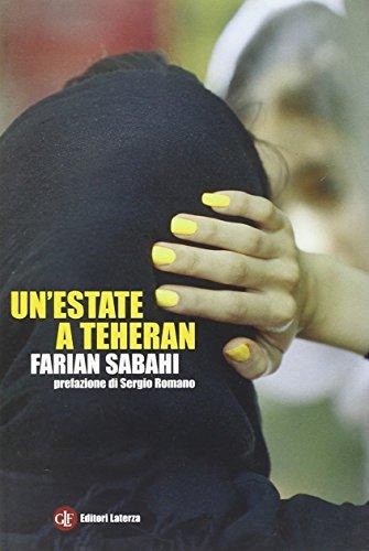 Un'estate a Teheran: Sabahi, S. Farian