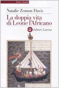 La doppia vita di Leone l'Africano.: Zemon Davis,Natalie.
