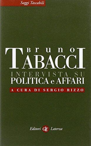 Intervista su politica e affari. - Tabacci, Bruno