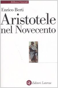 9788842085485: Aristotele nel Novecento (Biblioteca universale Laterza)