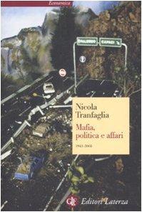 Mafia, politica e affari 1943-2008: Nicola Tranfaglia
