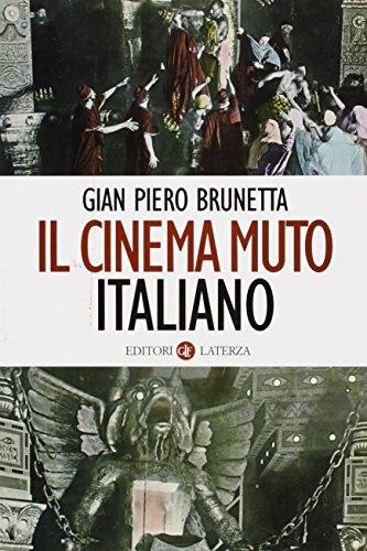 Il cinema muto italiano: G. Piero. Brunetta