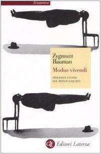 Modus vivendi. Inferno e utopia del mondo liquido (8842087467) by Zygmunt Bauman