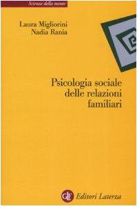 9788842087861: Psicologia sociale delle relazioni familiari