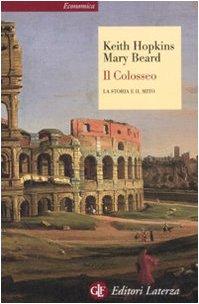 9788842088189: Il Colosseo. La storia e il mito (Economica Laterza)
