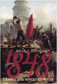 1848 l'anno della Rivoluzione - Rapport, Mike