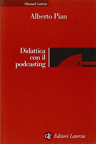 9788842089360: Didattica con il podcasting