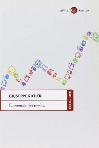 9788842089483: Economia dei media