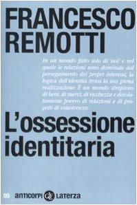 9788842092629: L'ossessione identitaria (Anticorpi)
