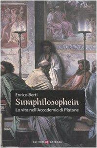 9788842092773: Sumphilosophein. La vita nell'Accademia di Platone (I Robinson. Letture)