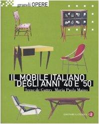 9788842092858: Il mobile italiano degli anni '40 e '50