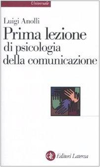9788842092971: Prima lezione di psicologia della comunicazione