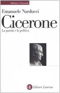 9788842093435: Cicerone. La parola e la politica