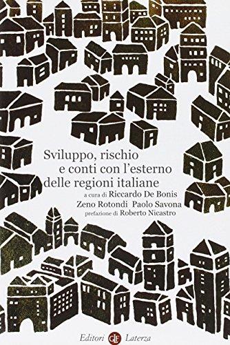 9788842094296: Sviluppo, rischio e conti con l'esterno delle regioni italiane