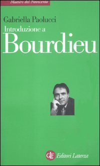 9788842097730: Introduzione a Bourdieu (Maestri del Novecento Laterza)