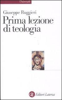 9788842098065: Prima lezione di teologia (Universale Laterza)