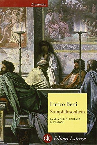 9788842098645: Sumphilosophein. La vita nell'Accademia di Platone. Ediz. illustrata (Economica Laterza)