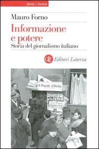 9788842098959: Informazione e potere. Storia del giornalismo italiano