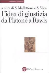 9788842099284: L'idea di giustizia da Platone a Rawls