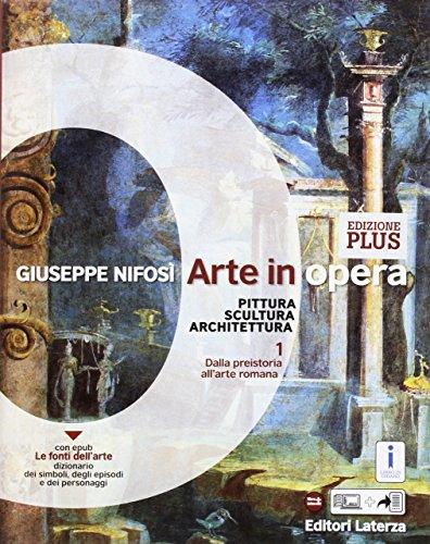 9788842115489: Arte in opera. Ediz. plus. Per le Scuole superiori. Con e-book. Con espansione online. Con Libro: La fabbrica dell'architettura: 1