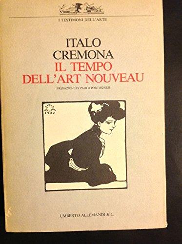 Il tempo dell'art nouveau: Italo Cremona