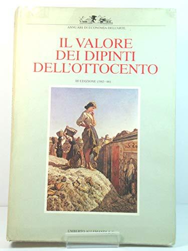 9788842200352: Il valore dei dipinti dell'Ottocento (1985-86). Ediz. illustrata