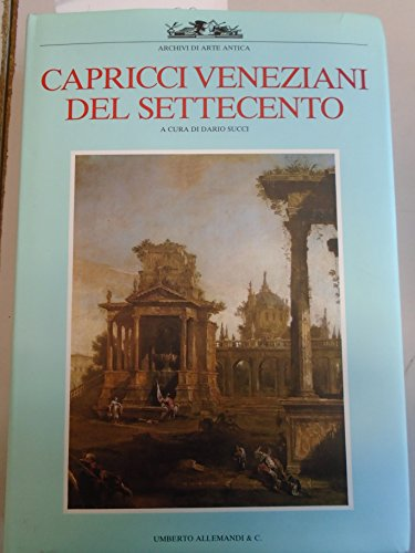 Capricci Veneziani Del Settecento: Succi Dario a Cura Di