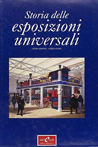 Le esposizioni universali, 1851-1900: Il progresso in: Linda Aimone