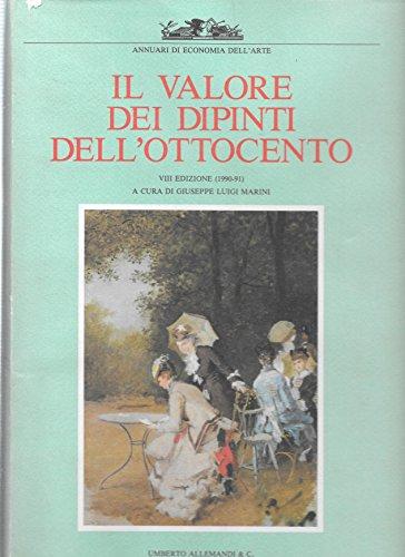 9788842202639: Il valore dei dipinti dell'Ottocento (1990-91). Ediz. illustrata