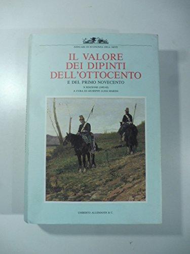 9788842202943: IL MERCATO: IL VALORE DEI DIPINTI DELL 'OTTOCENTO ITALIANO: L'ANALISI CRITICA, STORICA ED ECONOMICA (ANNUARI DI ECONOMIA DELL'ARTE)