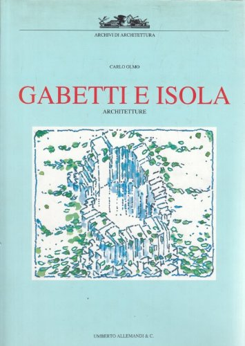 9788842203995: Gabetti e Isola. Architetture