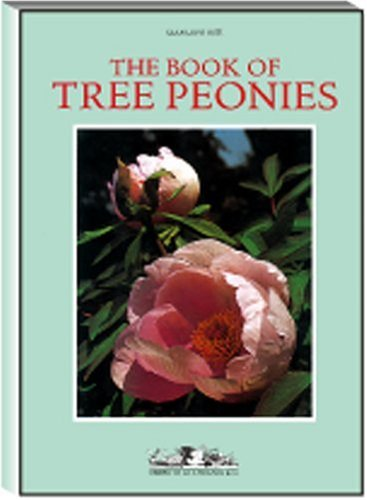 The Book of Tree Peonies: Osti, Gian Lupo