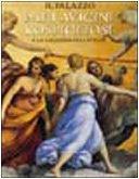 9788842207511: Il Palazzo Pallavicini Rospigliosi a Roma (I musei)