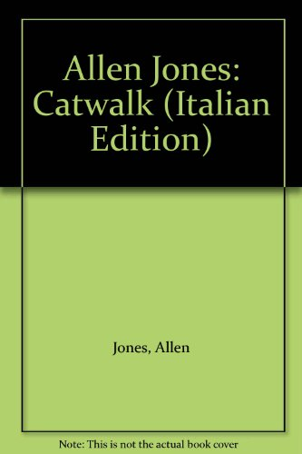 9788842208228: Allen Jones: Catwalk (Italian Edition)