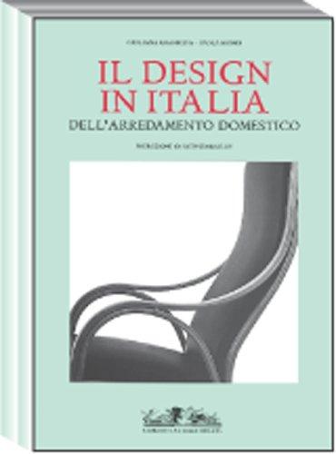 9788842208396: Il design italiano dell'arredamento domestico (Architettura, design, restauro)