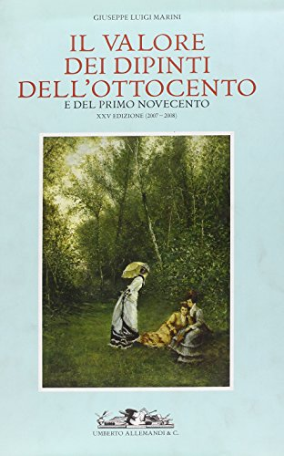 Il valore dei dipinti Italiani dell Ottocento: Giuseppe Luigi. Marini