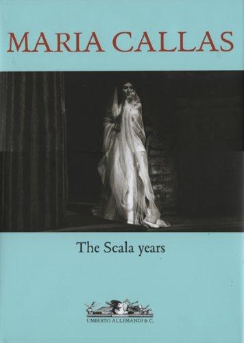 9788842215608: Maria Callas: The Scala Years