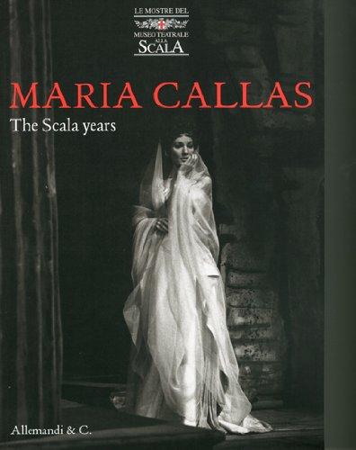 9788842215615: Maria Callas: The Scala Years