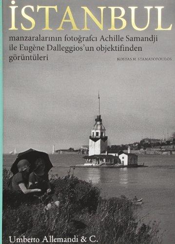 9788842216025: Istanbul through the lens of Achille Samandji and Eugene Dalleggio. [Turkish edition].