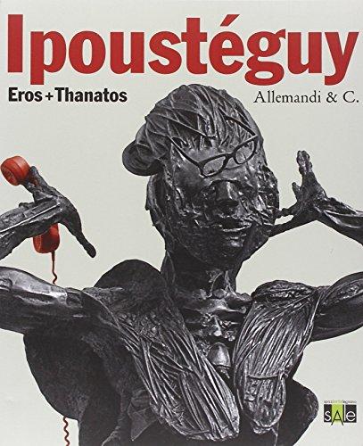 9788842216902: Ipoust�guy. Eros + thanatos. Ediz. italiana e francese