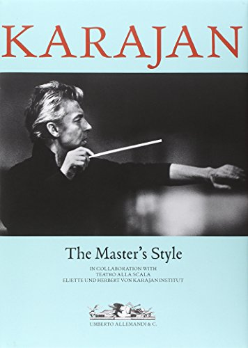 Karajan: The Master's Style: Editor-Umberto Allemandi
