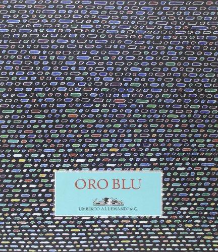 9788842218012: Oro blu. Catalogo della mostra (Assisi, 6-27 ottobre 2009). Ediz. italiana e inglese