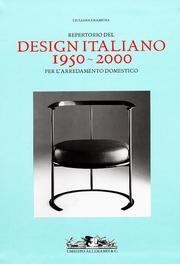 9788842220824: Repertorio del design italiano 1950-2000 per l'arredamento domestico