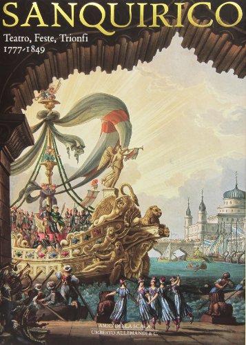 SANQUIRICO - TEATRO FESTE TRIONFI 1777-1849: AA.VV.