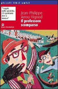 9788842401766: Il professore scomparso