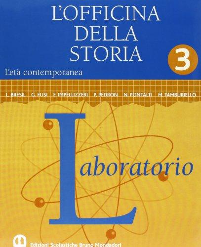 OFFICINA DELLA STORIA (L') - VOL. 3.: BRUSA ANTONIO -