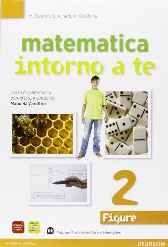 9788842415701: Matematica intorno. Numeri-Figure. Con quaderno. Per la Scuola media. Con espansione online