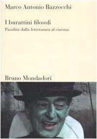 9788842420194: I burattini filosofi. Pasolini dalla letteratura al cinema (Sintesi)
